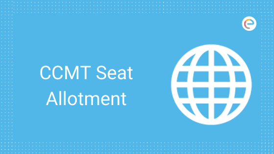 CCMT Seat Allotment