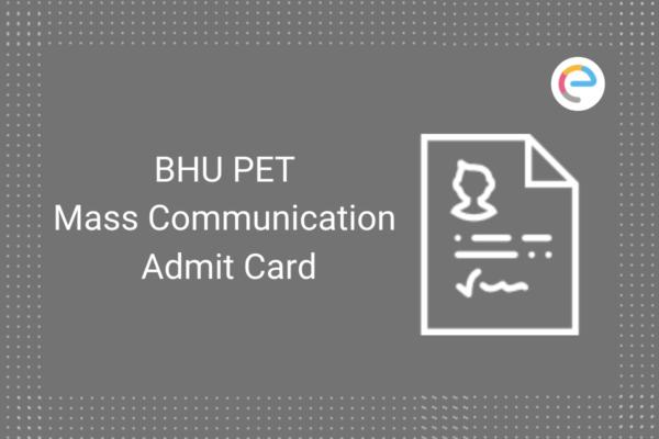 bhu-pet-mass-communication-admit-card