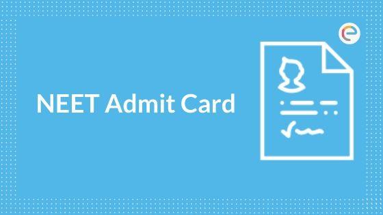 नीट एडमिट कार्ड