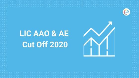 LIC AAO Cut Off 2020