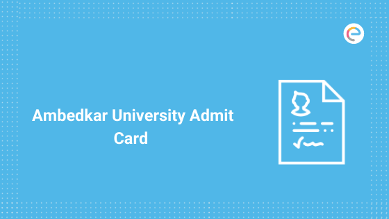 Ambedkar University Admit Card