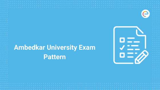 Ambedkar University Exam Pattern 2020