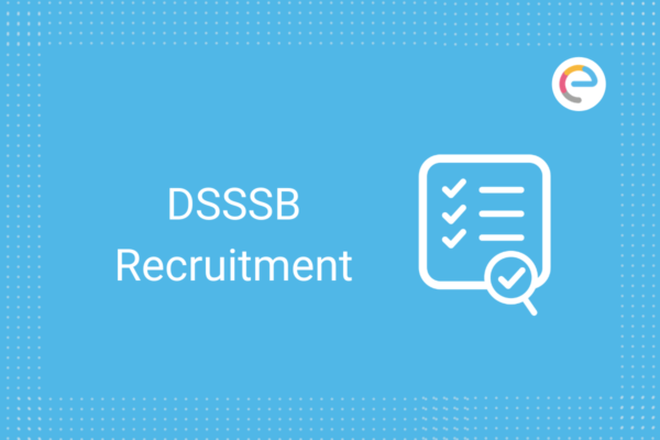 DSSSB Recruitment: Check