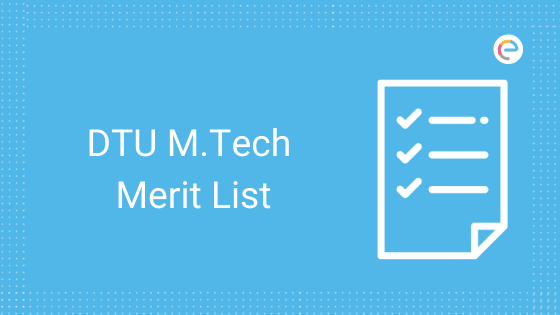 DTU M.Tech Merit List