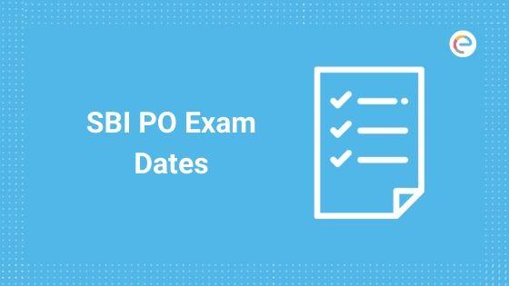 SBI PO Exam Dates