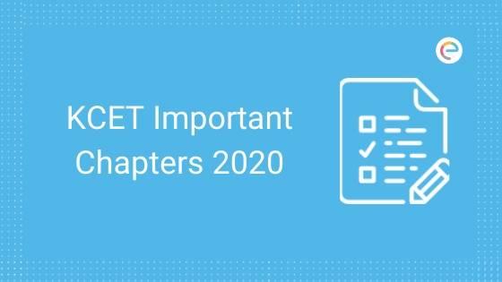 KCET Important Chapters 2020