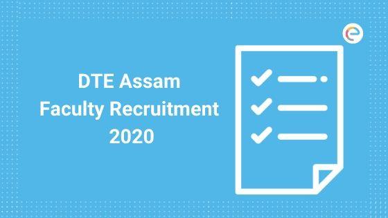 dte assam faculty recruitment embibe