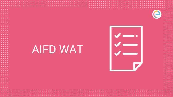 Aifd Wat 2020 Application Form Out Dates Eligibility Pattern