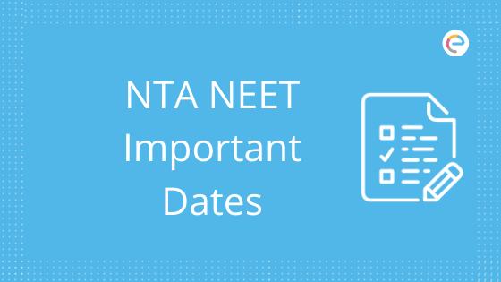 nta-neet-important dates