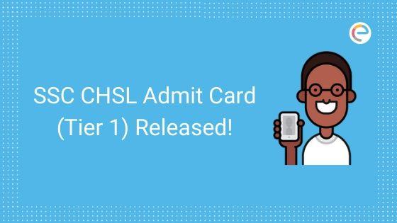 ssc chsl tier 1 admit card released