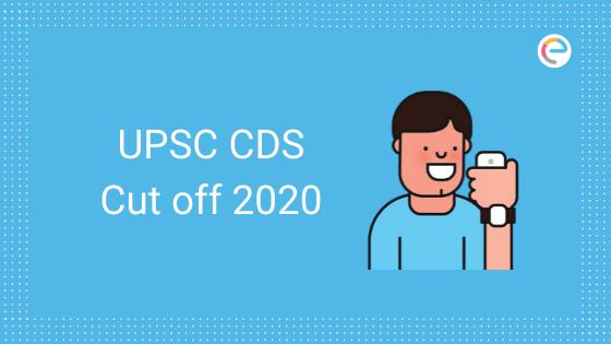 UPSC CDS Cutoff 2020 embibe