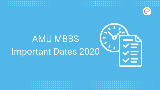 amu-mbbs-important-dates