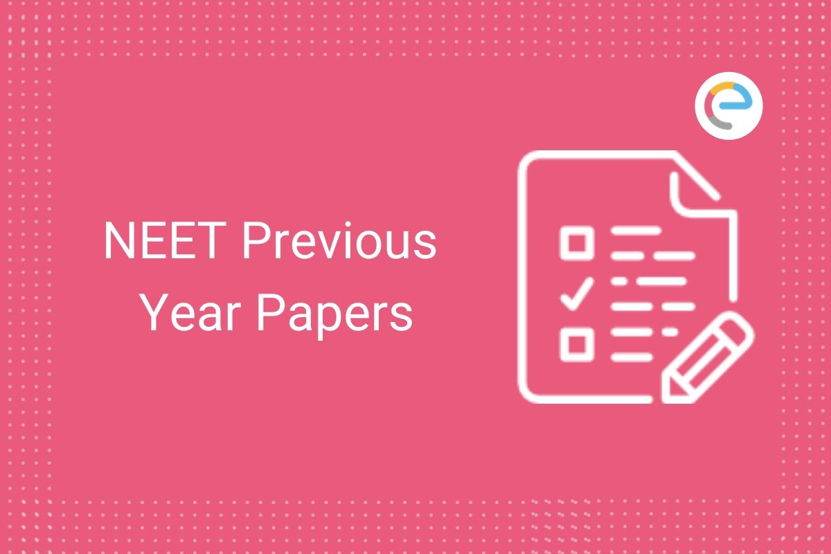 NEET Previous Year Papers
