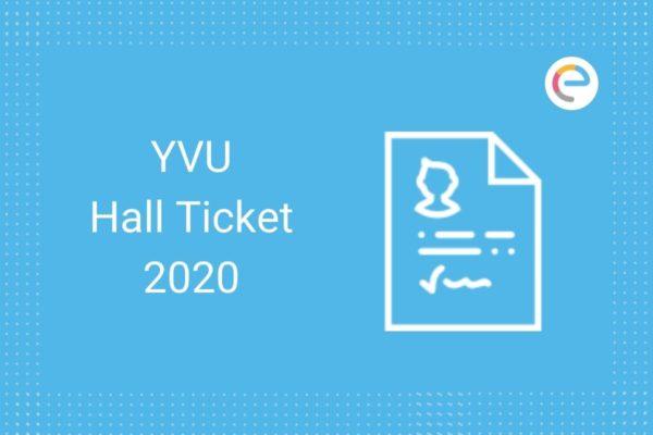 Yvu Hall Ticket Download 2020 Get Yvu Degree Hall Tickets Ba Bsc Bcom Semester Here