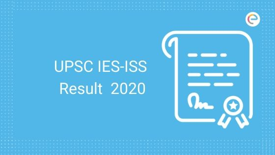 upsc ies iss result embibe