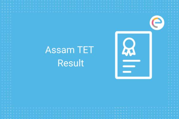 Assam TET Result: Check