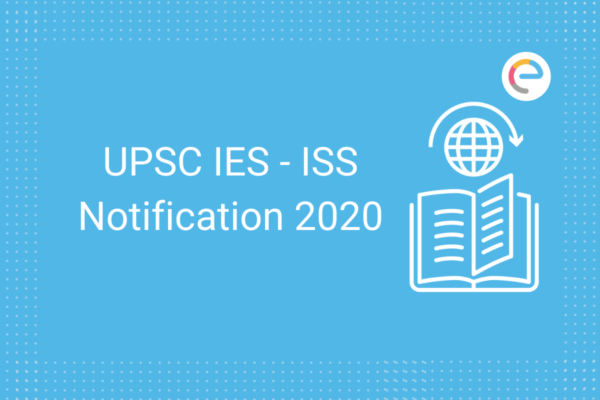 UPSC IES - ISS Notification 2020
