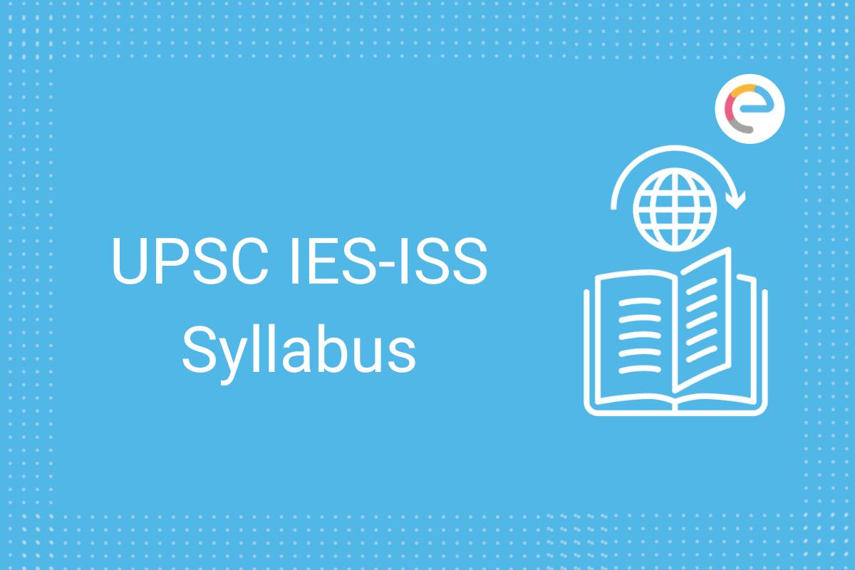 UPSC IES-ISS Syllabus
