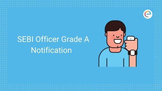 SEBIOfficer Grade A Notification