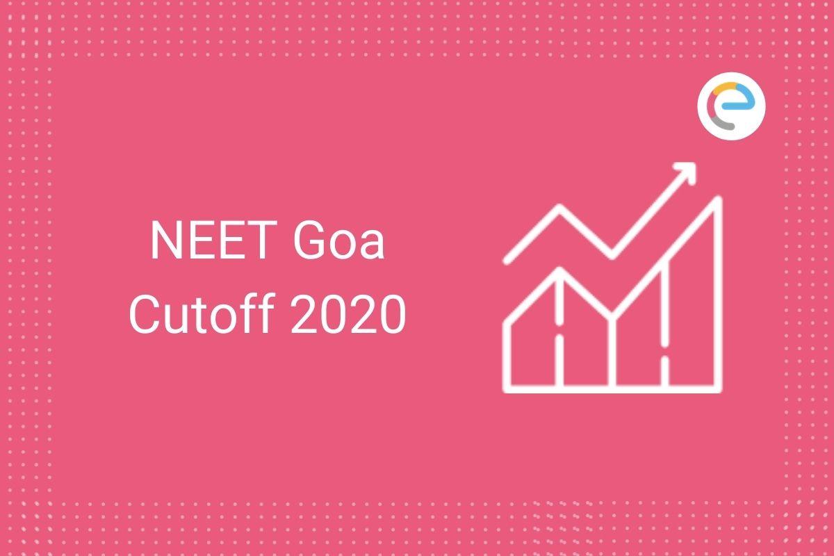 NEET Goa Cutoff