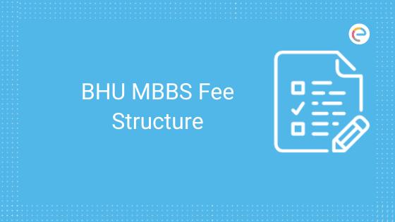 bhu-mbbs-fee-structure