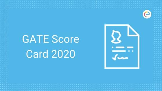 GATE Score Card 2020