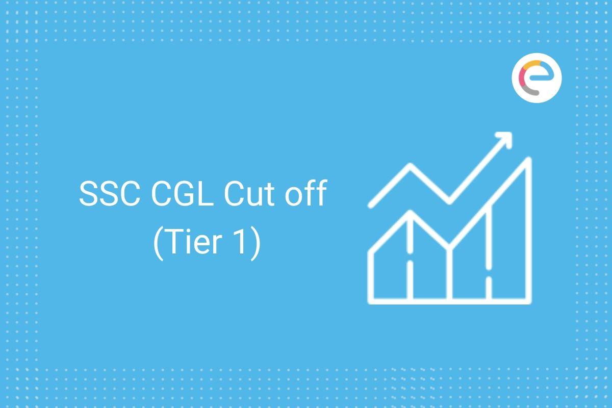SSC CGL Tier 1 Cutoff