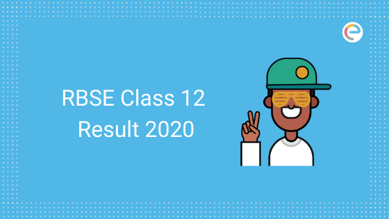 RBSE Class 12 Result 2020 embibe