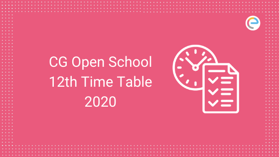CG Open School 12th Time Table 2020