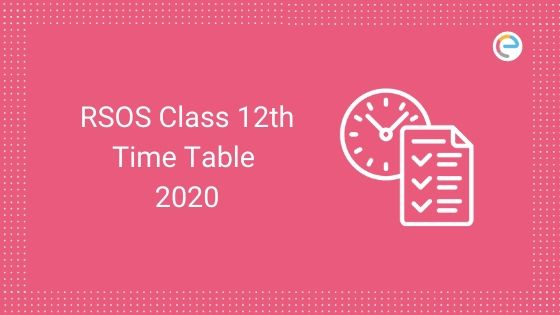 RSOS 12th Time Table