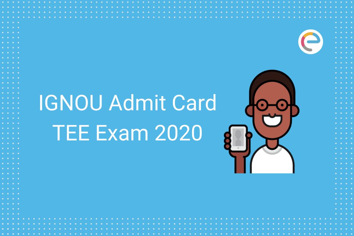 IGNOU Admit Card 2020 Embibe