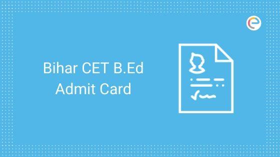 Bihar CET B.Ed Admit Card