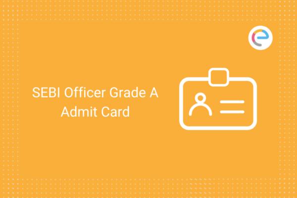 sebi-officier-grade-a-admit-card