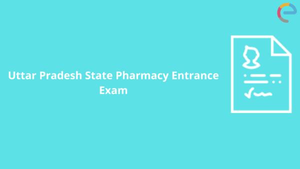 uttar-pradesh-state-pharmacy-entrance-exam