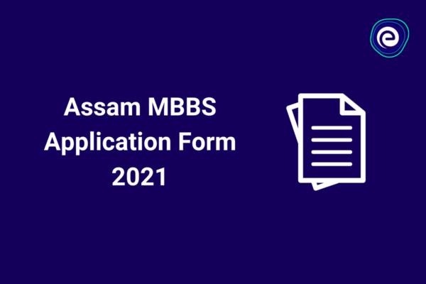 Assam MBBS Application Form