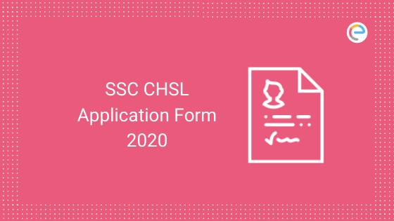 SSC CHSL Applicaion Form 2020