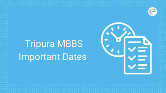 tripura-mbbs-important-dates