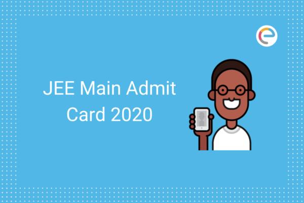JEE Main Admit Card 2020 embibe