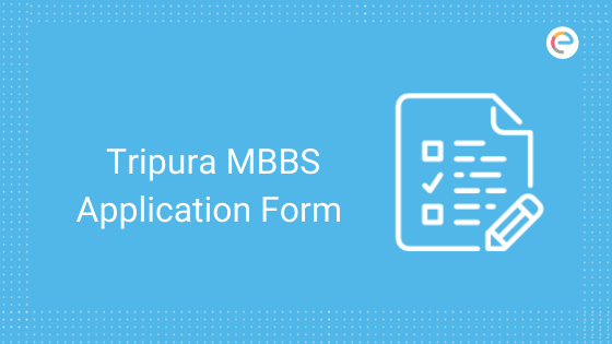 tripura-mbbs-application-form