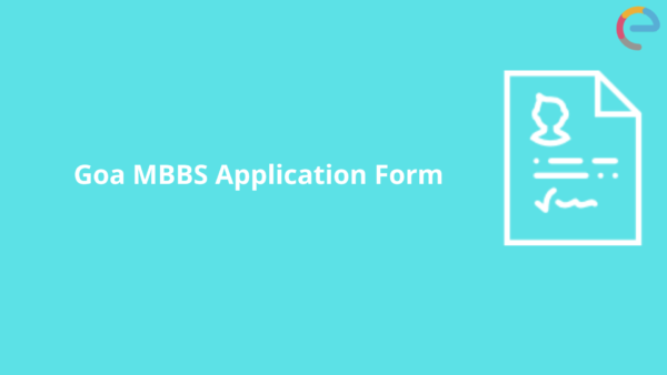 Goa MBBS application form