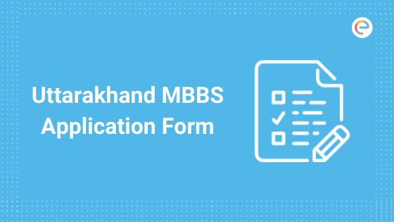 uttarakhand-mbbs-application-form