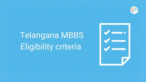 telengana-mbbs-eligibility-criteria