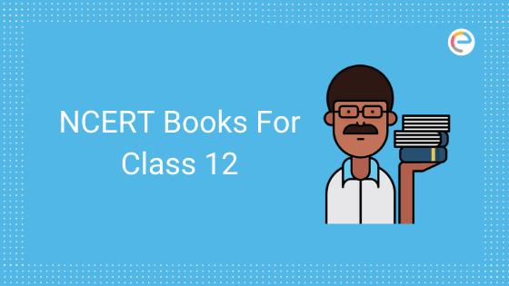 NCERT Books Class 12 embibe
