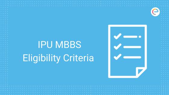 ipu-mbbs-eligibility-criteria