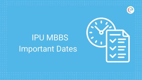 ipu-mbbs-important-dates