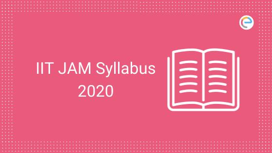 IIT JAM Syllabus 2020