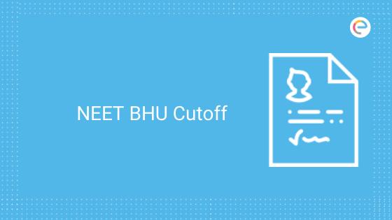 NEET BHU Cutoff