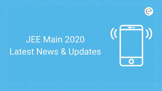 jee-main-latest-news-updates-2020