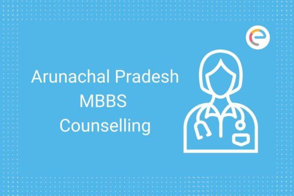 Arunachal Pradesh MBBS Counselling