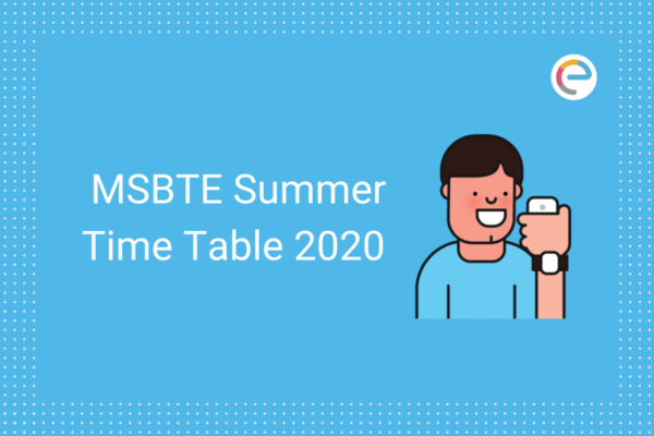 MSBTE Time Table Summer 2020 embibe